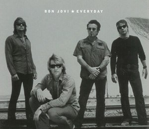 Everyday (Bon Jovi song) - Image: Bon jovi everyday s 1