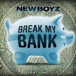 Break My Bank - Image: Breakmybank