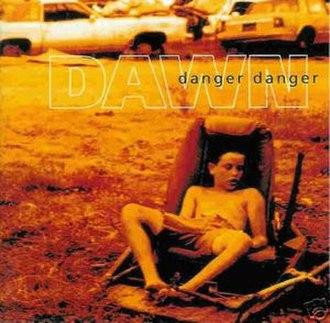 Dawn (Danger Danger album) - Image: Dangerdangerdawn