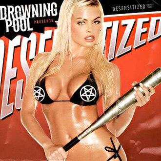 Desensitized (Drowning Pool album) - Image: Desensitized