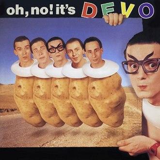 Oh, No! It's Devo - Image: Devo Oh No Its Devo