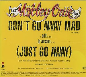 Don't Go Away Mad (Just Go Away) - Image: Dont Go Away Mad