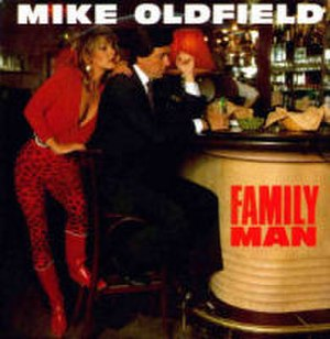 Family Man (Mike Oldfield song) - Image: Family Man (Mike Oldfield)