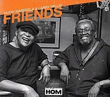 Friends (Hugh Masekela & Larry Willis album cover).jpg
