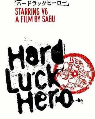 Hard Luck Hero - Image: Hard Luck Hero poster