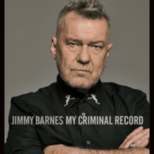 [Image: 220px-Jimmy_Barnes_-_My_Criminal_Record.png]