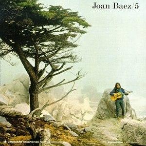 Joan Baez/5 - Image: Joan Baez 5