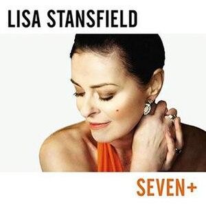 Seven (Lisa Stansfield album) - Image: Lisa Stansfield Seven Plus European edition
