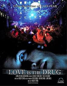 Love Is the Drug (film).jpg