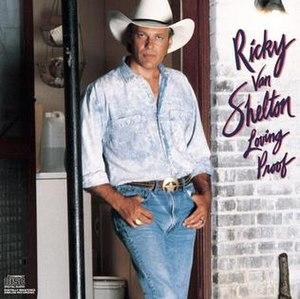 Loving Proof - Image: Loving Proof (Ricky Van Shelton album cover art)