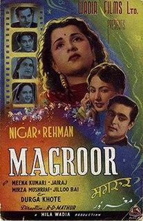 <i>Magroor</i> (1950 film) 1950 film directed by R.D. Mathur