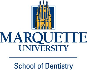 Marquette University School of Dentistry - Marquette University School of Dentistry