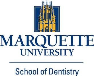 Marquette University School of Dentistry - Marquette University School of Dentistry