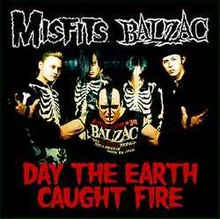 Misfits-Balzac - Day the Earth Caught Fire cover.jpg