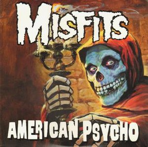 American Psycho (album) - Image: Misfits American Psycho cover