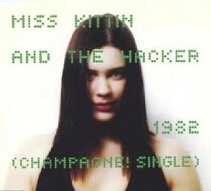 1982 (Miss Kittin & The Hacker song) - Image: Miss kittin the hacker 1982