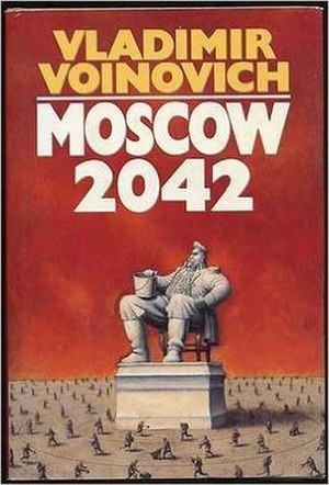 Moscow 2042 - 1st English edition (1987)