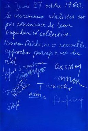 Nouveau réalisme - The Nouveau Réalisme Manifesto, signed by all of the original members in Yves Klein's apartment, 27 October 1960