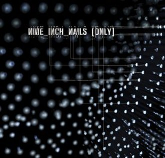 Only (Nine Inch Nails song) - Image: Onlycover