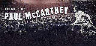 Freshen Up (tour) 2018–2019 concert tour by Paul McCartney