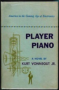 """Player Piano"" by Kurt Vonnegut. Also published under the title ""Utopia 14"""