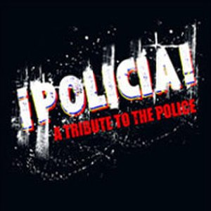 ¡Policia!: A Tribute to the Police - Image: Policiatribute