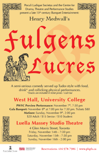 Fulgens and Lucrece - Poster from the 2014 production of Fulgens and Lucres at the University of Toronto