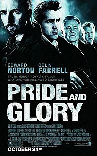 <i>Pride and Glory</i> (film) 2008 film by Gavin OConnor