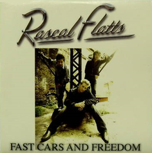 Rascall Flatts - Fast Cars and Freedom.png