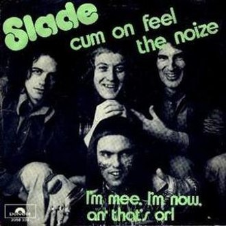 Cum On Feel the Noize - Image: Slade cum on feel dutch