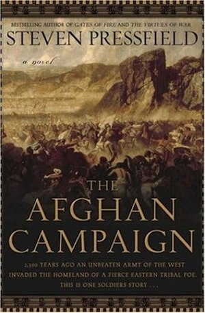 The Afghan Campaign - Image: Steven Pressfield The Afghan Campaign A Novel