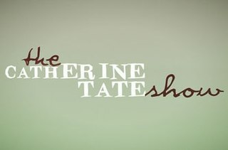 <i>The Catherine Tate Show</i> British television sketch comedy
