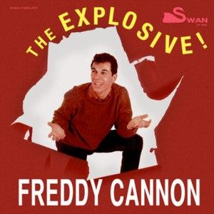 The Explosive Freddy Cannon - Image: The Explosive Freddy Cannon