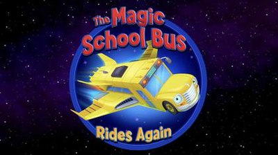 Picture of a TV show: The Magic School Bus Rides Again