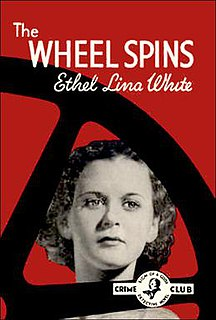 <i>The Wheel Spins</i> book by Ethel Lina White