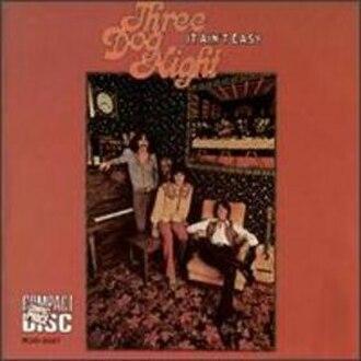 It Ain't Easy (Three Dog Night album) - Image: Three Dog Night It Ain't Easy