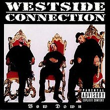 Westside Connection - Bow Down.jpeg