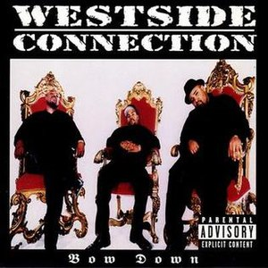 Bow Down (song) - Image: Westside Connection Bow Down