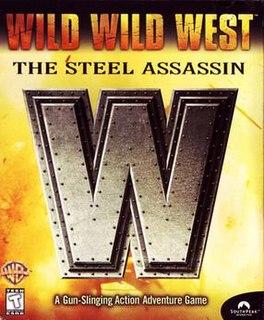 <i>Wild Wild West: The Steel Assassin</i>