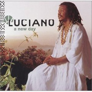 A New Day (Luciano album) - Image: A New Day (Luciano)