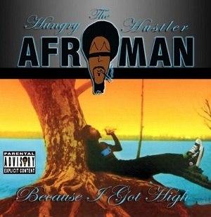 Because I Got High (album) - Image: Afroman Because I Got High