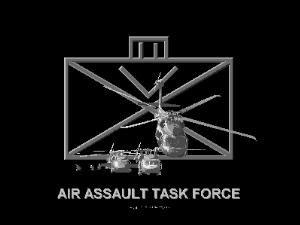 Air Assault Task Force - Image: Air Assault Task Force