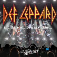 75 ESENCIALES DE LA NWOBHM vol.3: 2 - DIAMOND HEAD - Página 3 220px-And_There_Will_Be_a_Next_Time_%E2%80%93_Live_from_Detroit