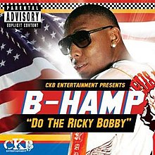 B-Hamp Do The Ricky Bobby.jpg