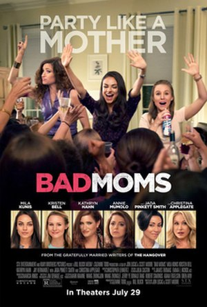 Bad Moms - Theatrical release poster
