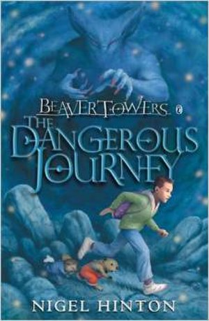 Beaver Towers: the Dangerous Journey - The cover used by Puffin Books in 1997 which was the first to use the current title.