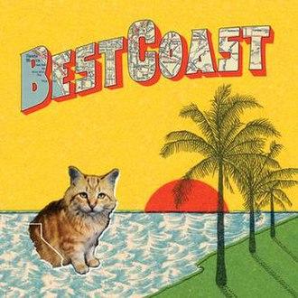 Crazy for You (Best Coast album) - Image: Best Coast Crazy for You cover