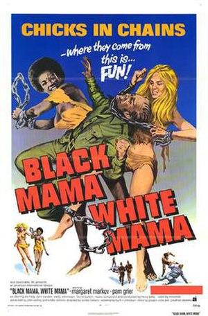 Black Mama White Mama - Theatrical release poster