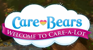 Care Bears: Welcome to Care-a-Lot - Title card