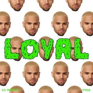 Loyal (Chris Brown song) - Image: Chris Brown X Tyga Loyal